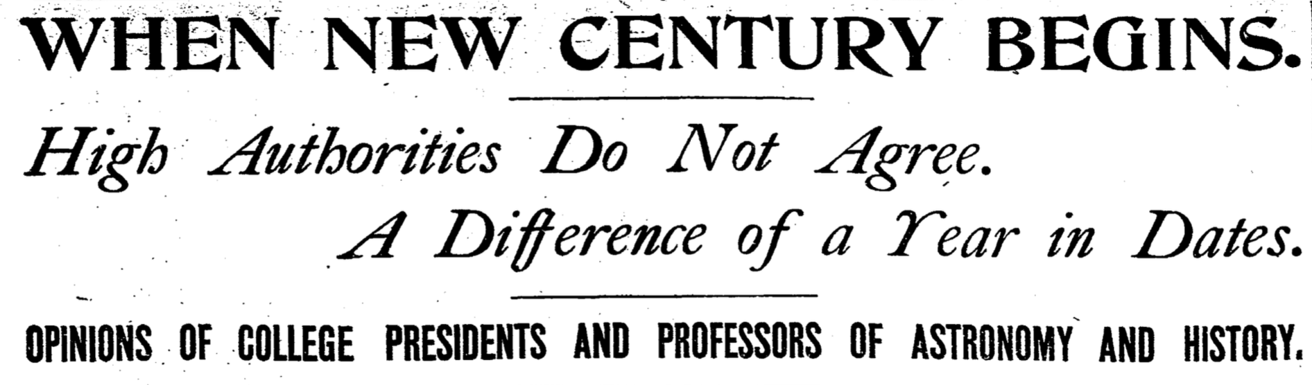 Headline of the [10 December 1899 _Boston Herald_](#fn:colleges) that sought input from collegiate experts.
